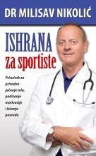 Ishrana za sportiste dr Milisav Nikolic